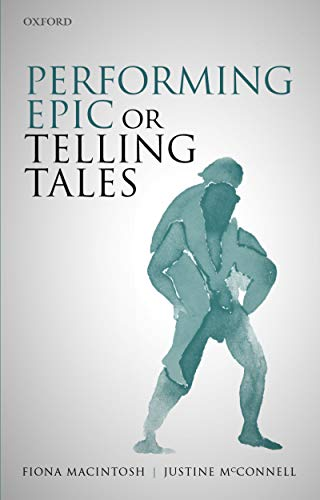 Performing Epic or Telling Tales (English Edition)