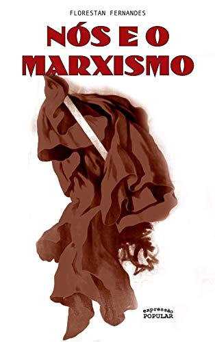 Nós e o Marxismo