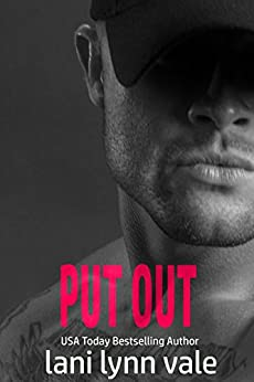 Put Out (Kilgore Fire Book 5) by [Lani Lynn Vale]