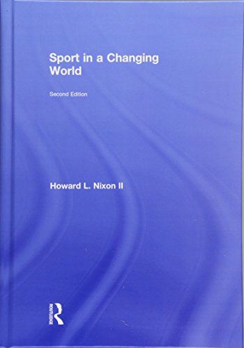 Compare Textbook Prices for Sport in a Changing World 2 Edition ISBN 9781612058566 by Nixon II, Howard