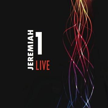 Jeremiah 1 (Live at John I Burton)