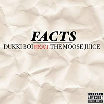 Facts (feat. The Moose Juice)