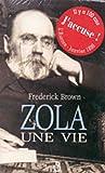Zola, une vie