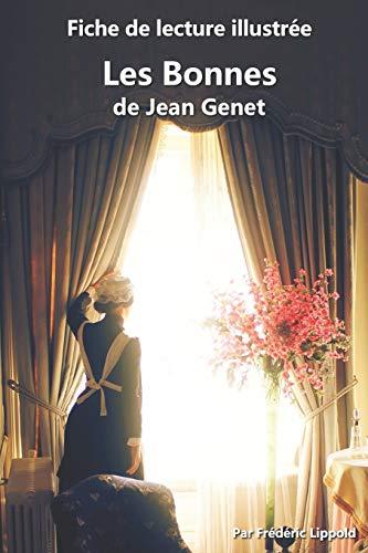 Fiche de lecture illustrée - Les Bonnes, de Jean Genet: Résumé et analyse complète de l'œuvre
