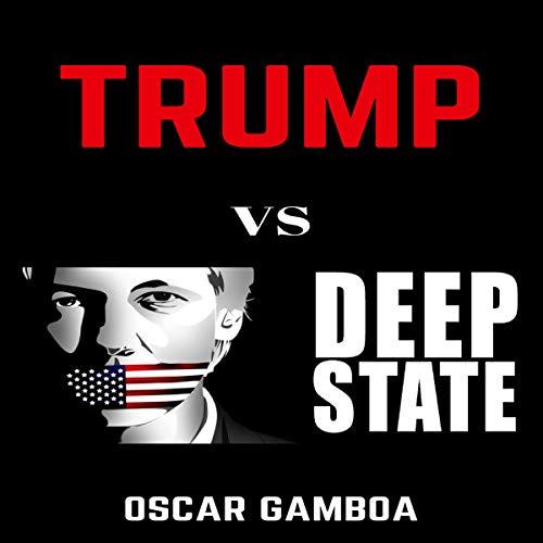 Trump vs. Deep State audiobook cover art