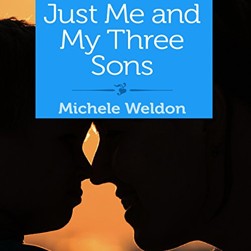 Just Me and My Three Sons audiobook cover art