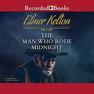 The Man Who Rode Midnight                   By:                                                                                                                                 Elmer Kelton                               Narrated by:                                                                                                                                 George Guidall                      Length: 9 hrs and 36 mins     87 ratings     Overall 4.6