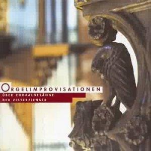 Orgelimprovisationen über Choralgesänge der Zisterzienser (Die große Rieger-Orgel der Abtei Marienstatt)