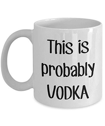N\A Dies ist wahrscheinlich Vodka Travel Mug - Lustiger Tee Hot Cocoa Coffee Cup Neuheit Geburtstag Weihnachten Jubiläum Gag Geschenke Idee