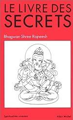 Le Livre des Secrets d'Osho Bhagwan Shree Rajneesh