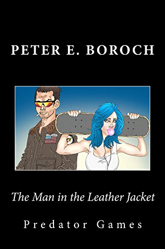 The Man in the Leather Jacket: Predator Games (English Edition)