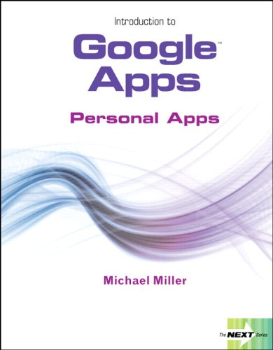 Download Introduction to Google Apps, Personal Apps (Next Series) 0132552124