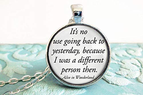 Amazon.com: Alice in Wonderland Jewelry - It's no use going back ...