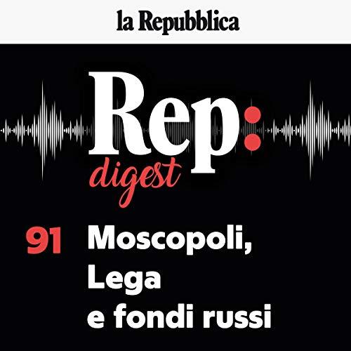 Moscopoli, Lega e fondi russi copertina
