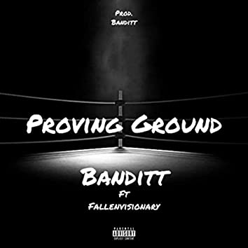 Proving Ground (feat. Fallenvisionary)