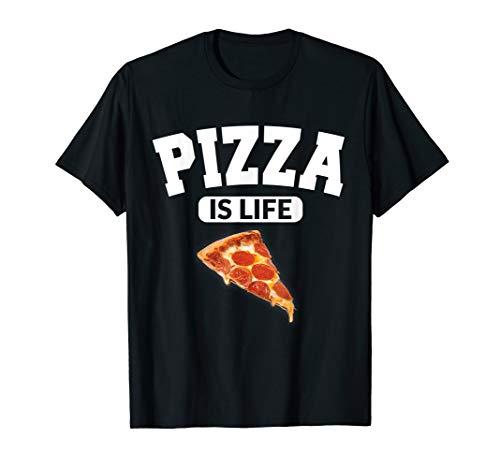 PIZZA Is Life! tshirt T-Shirt