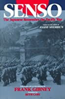 Senso: Japanese Remember the Pacific War (Studies of the Pacific Basin Institute)