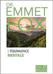 L'équivalence mentale d'Emmet Fox