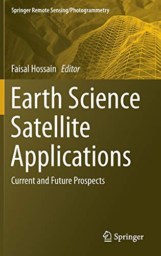 Earth Science Satellite Applications: Current and Future Prospects (Springer Remote Sensing/Photogrammetry)の詳細を見る