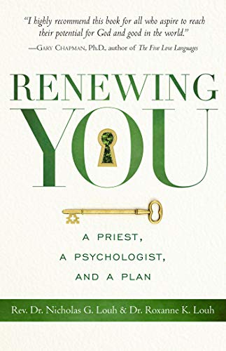 Renewing You: A Priest, a Psychologist, and a Plan (English Edition)