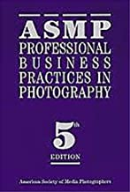 Asmp: Professional Business Practices in Photography