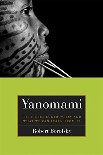 Yanomami: The Fierce Controversy and What We Can Learn...