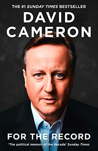 For the Record: THE NUMBER ONE SUNDAY TIMES BESTSELLER AND 'THE POLITICAL MEMOIR OF THE DECADE'