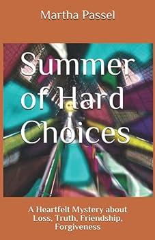 Summer of Hard Choices