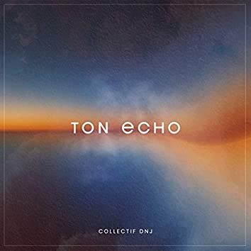 Ton Echo
