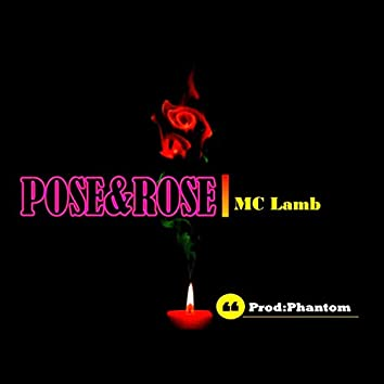 Pose&Rose