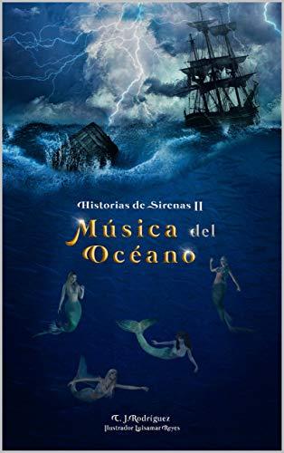 Música del Océano (Historias de Sirenas)