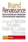 Image of Brand Renaissance: Nuove tecniche per rivoluzionare la comunicazione organizzativa (Italian Edition)