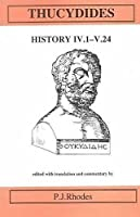 Thucydides: History IV, 1- V. 24 (Classical Texts)