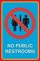 NoパブリックRestrooms印刷画像バスルーム化粧室OfficeビジネスSignアルミメタル Single Sign