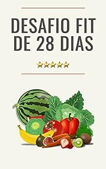 Desafio Fit de 28 Dias: Perca Peso Com Saúde por [Agência  A2]