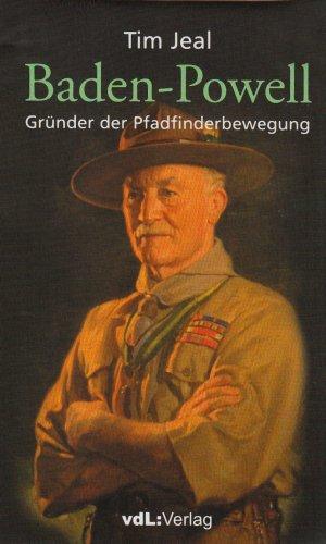 Baden-Powell: Gründer der Pfadfinderbewegung