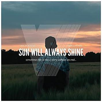 Sun Will Always Shine (feat. Sam Chivaso)