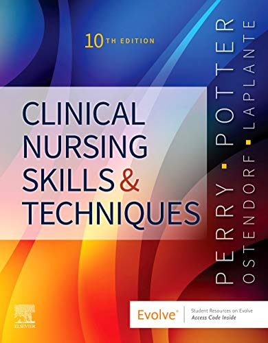 Compare Textbook Prices for Clinical Nursing Skills and Techniques 10 Edition ISBN 9780323708630 by Perry RN  MSN  EdD  FAAN, Anne Griffin,Potter RN  PhD  FAAN, Patricia A.,Ostendorf RN  MS  EdD  CNE, Wendy,Laplante, Nancy