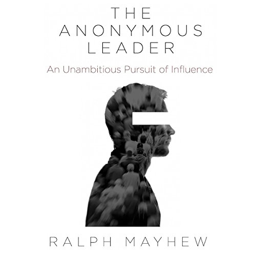 The Anonymous Leader audiobook cover art