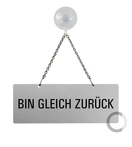 HängeschiId Bin-gleich-zurück Schild mit Kette 165x65 mm Aluminium silbermatt eloxiert mit Saugnapfhaken Nr.31046-ES