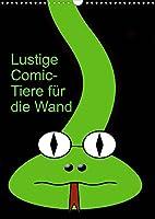 Lustige Comic-Tiere fuer die Wand (Wandkalender 2022 DIN A3 hoch): Comicfiguren (Monatskalender, 14 Seiten )