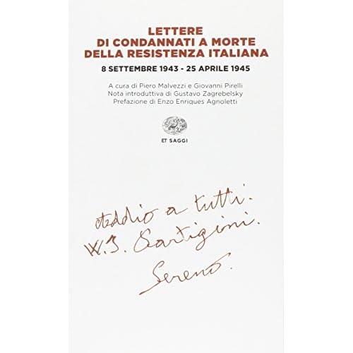 Lettere di condannati a morte della Resistenza italiana. 8 settembre 1943-25 aprile 1945