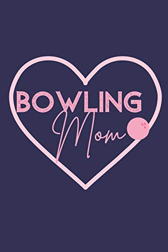 Bowling Mom Pink Bowling Ball Wine Diary: For Bowlers Who Love Drinking Wine