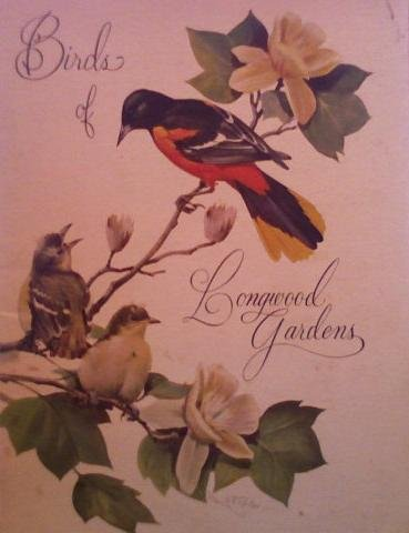 Birds of Longwood Gardens (Longwood Favorites No. 3)