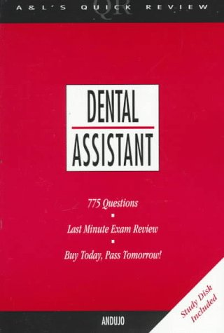 Appleton and Lange's Quick Review: Dental Assistant (A & L's Quick Review)