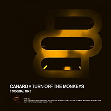 Turn Off The Monkeys