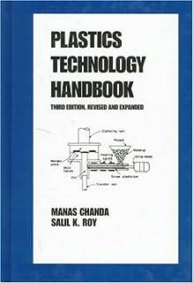 Plastics Technology Handbook, Third Edition,