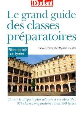 Le grand guide des classes préparatoires