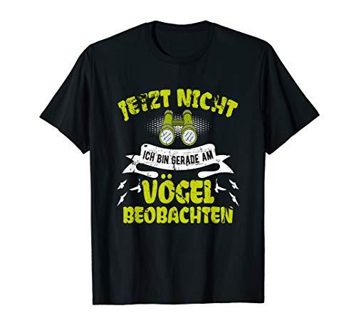 T-Shirt Vogelkunde Vögel beobachten Vogelbeobachtung Spruch T-Shirt