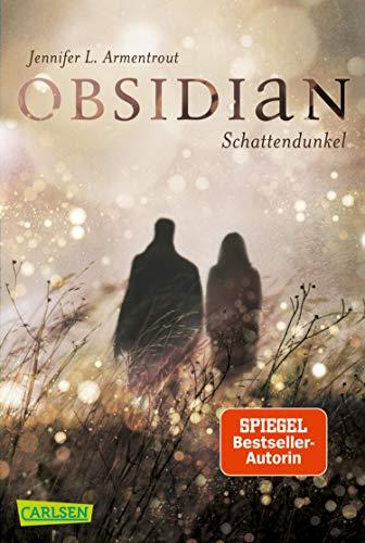 Obsidian 1: Obsidian. Schattendunkel: Band 1 der Fantasy-Romance-Bestsellerserie mit Suchtgefahr (mit Bonusgeschichten)